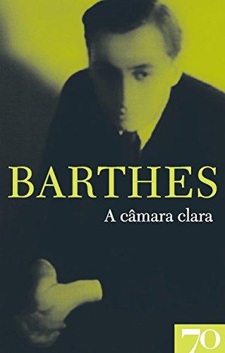 A Câmara Clara, livro de Roland Barthes