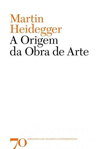 A Origem da Obra de Arte, livro de Martin Heidegger