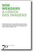 A Lógica das Imagens, livro de Wim Wenders