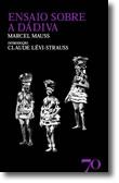 Ensaio Sobre a Dádiva, livro de Marcel Mauss
