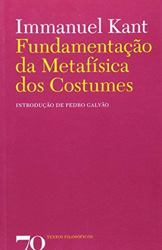 Fundamentação da Metafísica dos Costumes, livro de Immanuel Kant