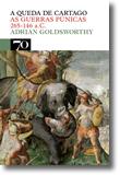 A Queda de Cartago - As Guerras Púnicas 265-146 a.C., livro de Adrian Goldsworthy