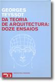 Da Teoria de Arquitectura: Doze Ensaios, livro de Georges Teyssot