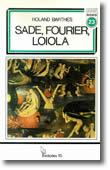 Sade, Fourier, Loiola, livro de Roland Barthes