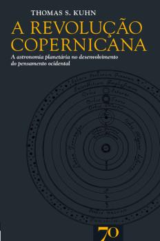 A Revolução Copernicana, livro de Thomas S. Kuhn