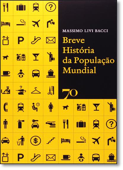 Breve História da População Mundial, livro de Massimo Livi Bacci