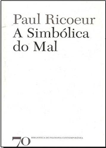 A Simbólica do Mal, livro de Paul Ricoeur