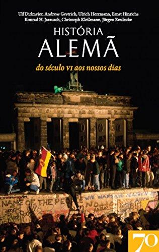 História Alemã - do século VI aos nossos dias, livro de Vários Autores