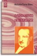 Fundamento Em Heidegger, O, livro de Mafalda De Faria Blanc