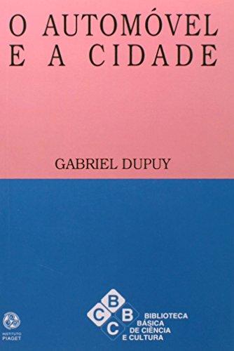 O Automóvel e a Cidade, livro de Gabriel Dupuy