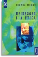 Heidegger E A Etica, livro de Joanna Hodge
