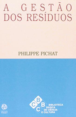 A Gestão dos Resíduos, livro de Philippe Pichat