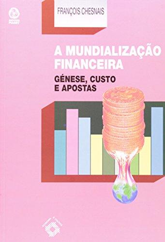 Mundializaçao Financeira, A, livro de François Chesnais