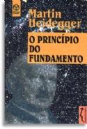 Principio Do Fundamento, O, livro de Martin Heidegger