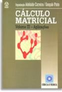 Calculo Matricial Iii, livro de Gonçalo Pinto, Adelaide Carreira, João Mosca, Catarina Marques, Virginia Miranda