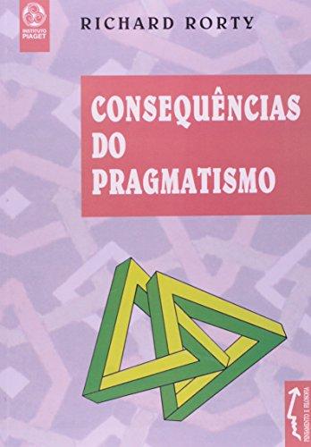 Consequencias Do Pragmatismo, livro de Richard Rorty