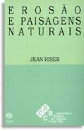 Erosão e Paisagens Naturais, livro de Jean Riser