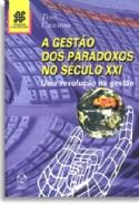 A Gestão dos Paradoxos no Século XXI, livro de Tom Cannon