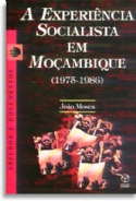 Experiencia Socialista Em Moçambique, A, livro de João Mosca