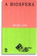 A Biosfera, livro de Michel Lamy