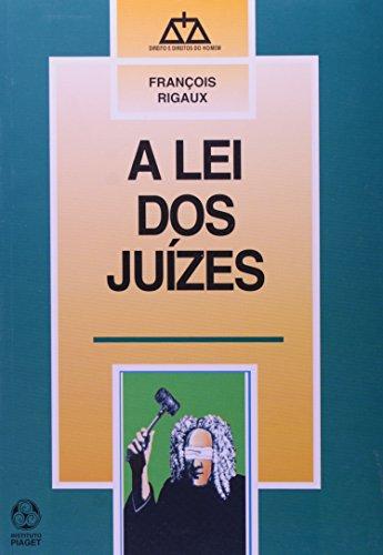 Lei Dos Juizes, A, livro de François Rigaux
