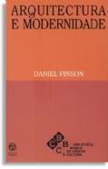 Arquitetura e Modernidade, livro de Daniel Pinson