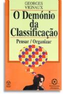 Demonio Da Classificaçao, O, livro de Georges Vignaux