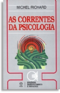 Correntes Da Psicologia, As, livro de Michel Richard