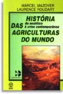 Historia Das Agriculturas Do Mundo, livro de Marcel Mazoyer, Laurence Roudart