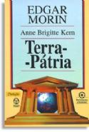 Terra Patria - 2ª Ed., livro de Edgar Morin, Anne Brigitte Kern