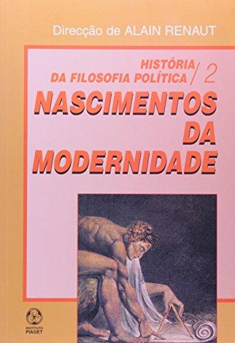 Historia Da Filosofia Politica II - Nascimento Da Modernidade, livro de Alain Renaut
