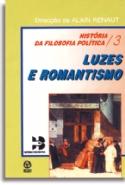 Historia Da Filosofia Politica Iii - Luzes Do Romantismo, livro de Alain Renaut