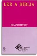 Ler a Bíblia, livro de Roland Meynet