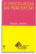 A Psicologia da Percepção, livro de Manuel Jimenez
