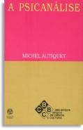 A Psicanálise, livro de Michel Autiquet