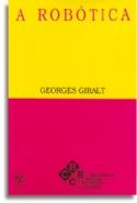 A Robótica, livro de Georges Giralt