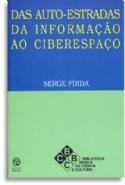 Das Auto-Estradas da Informação ao Ciberespaço, livro de Serge Fdida