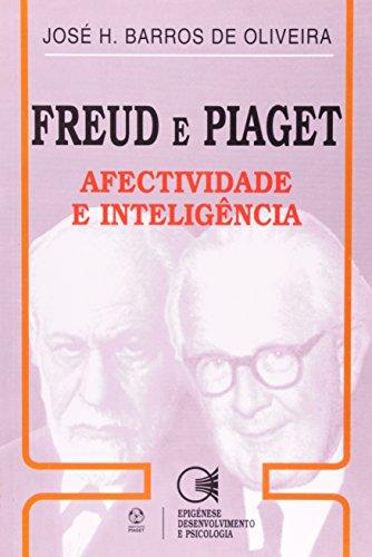 Freud E Piaget, livro de José Henrique Barros De Oliveira