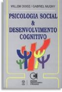 Psicologia Social E Desenvolvimento Cognitivo, livro de Willem Doise, Gabriel Mugny