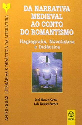 Da Narrativa Medieval Ao Conto Do Romantismo, livro de Luís Ricardo Pereira, José Manuel Couto