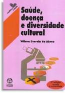 Saude Doença e Diversidade Cultural, livro de Wilson Correia de Abreu