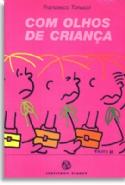 Com Olhos De Criança - 2ª Ed., livro de Francesco Tonucci