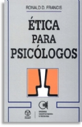 Etica Para Psicologos, livro de Ronald D Francis