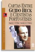 Cartas Entre Guido Beck E Cientistas Portugueses, livro de Augusto Jose Dos Santos Fitas, Antonio Augusto Passos Videira