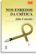 Nos Enredos Da Critica, livro de Julio Conrado