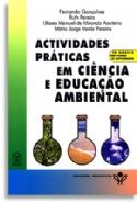 Actividades Praticas Em Ciencias E Educaçao Ambiental, livro de Fernando Gonçalves, Ruth Pereira, Ulisses Manuel De Miranda