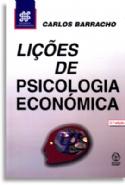 Liçoes De Psicologia Economica - 2ª Ed., livro de Carlos Barracho