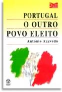 Portugal O Outro Povo Eleito, livro de Antonio Azevedo