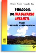Pedagogia Do Imaginario Infantil, livro de Vários, Dias, Elisa Do Rosario