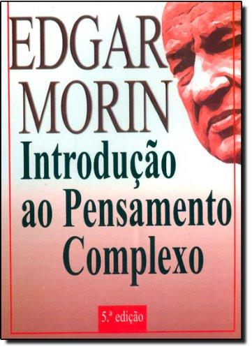 Introdução ao Pensamento Complexo, livro de Edgar Morin